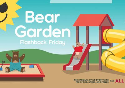 "<h3>Bear Garden - Flashback Friday</h3>1/18/2019 | 3 PM - 6 PM | Matthews Quad | <a href=""https://www.facebook.com/events/460314851160930/"" target=""_blank"">Facebook page</a><br><br> High School Musical, Hot Wheels, Bratz dolls, Teen Titans.. feeling nostalgic yet? This year is the first year that we're welcoming 2000's babies to college (feel old yet @ 90's babies?) and to celebrate, we're putting a #flashbackfriday spin on our next Bear Garden with some of your childhood favorite games, TV shows, movies, toys, and more! Join us to soak in the nostalgia and enjoy some of the highlights from the 2000's."